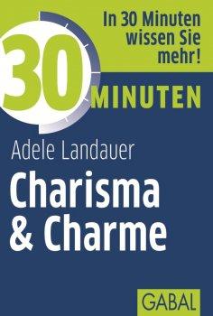 eBook: 30 Minuten Charisma & Charme