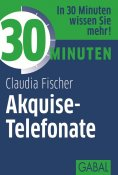 ebook: 30 Minuten Akquise-Telefonate