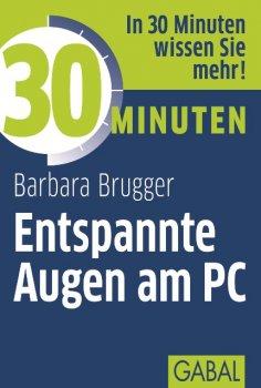 eBook: 30 Minuten Entspannte Augen am PC