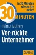 eBook: 30 Minuten Ver-rückte Unternehmer