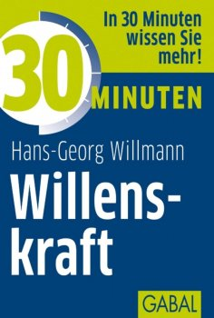 eBook: 30 Minuten Willenskraft