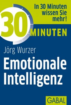 ebook: 30 Minuten Emotionale Intelligenz