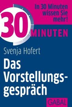 eBook: 30 Minuten Das Vorstellungsgespräch