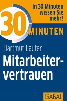 eBook: 30 Minuten Mitarbeitervertrauen