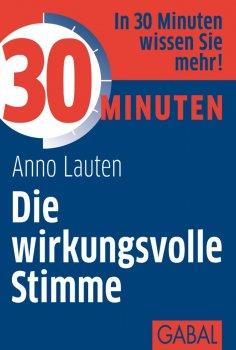 eBook: 30 Minuten Die wirkungsvolle Stimme
