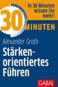 ebook: 30 Minuten Stärkenorientiertes Führen