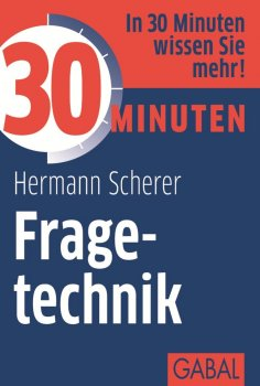 ebook: 30 Minuten Fragetechnik