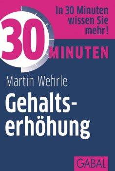 ebook: 30 Minuten Gehaltserhöhung
