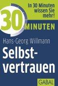 eBook: 30 Minuten Selbstvertrauen