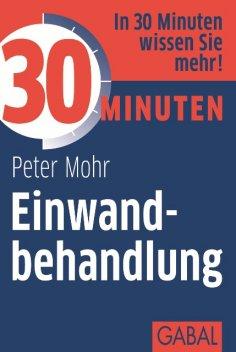eBook: 30 Minuten Einwandbehandlung