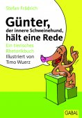 ebook: Günter, der innere Schweinehund, hält eine Rede