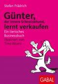 eBook: Günter, der innere Schweinehund, lernt verkaufen