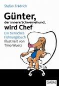 eBook: Günter, der innere Schweinehund, wird Chef