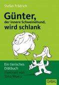 eBook: Günter, der innere Schweinehund, wird schlank