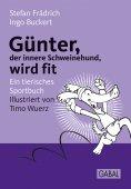 eBook: Günter, der innere Schweinehund, wird fit