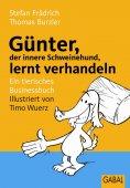 eBook: Günter, der innere Schweinehund, lernt verhandeln