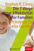 ebook: Die 7 Wege zur Effektivität für Familien