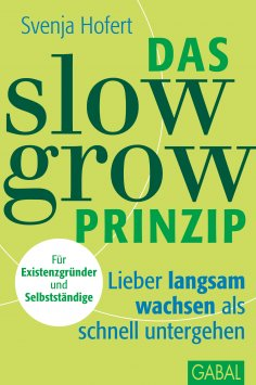 eBook: Das Slow-Grow-Prinzip
