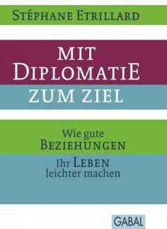 ebook: Mit Diplomatie zum Ziel