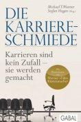 ebook: Die Karriere-Schmiede
