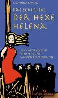 eBook: Das Schicksal der Hexe Helena