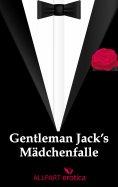 eBook: Gentleman Jack's  Mädchenfalle