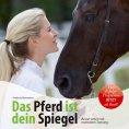 eBook: Das Pferd ist dein Spiegel