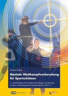 eBook: Mentale Wettkampfvorbereitung für Sportschützen