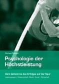 eBook: Psychologie der Höchstleistung