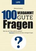 eBook: 100 Verdammt gute Fragen – LIFE