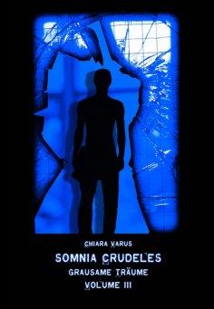 ebook: Somnia Crudeles Volume 3