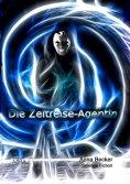 eBook: Die Zeitreise-Agentin