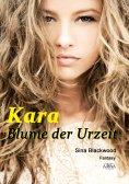 ebook: Kara - Blume der Urzeit