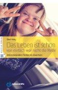 eBook: Das Leben ist schön, von einfach war nicht die Rede