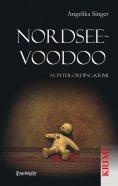 eBook: Nordsee-Voodoo. St. Peter-Ording-Krimi