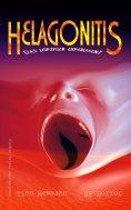 ebook: Helagonitis (Das Leipziger Experiment). SF-Horror
