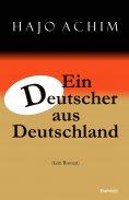 eBook: Ein Deutscher aus Deutschland. (kein Roman)