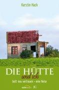 eBook: Die Hütte und ich