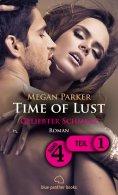 eBook: Time of Lust | Band 4 | Teil 1 | Geliebter Schmerz | Roman