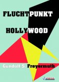 eBook: Fluchtpunkt Hollywood