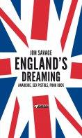 eBook: England's Dreaming [Deutschsprachige Ausgabe]