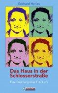 eBook: Das Haus in der Schlosserstrasse