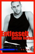 eBook: Entfesselt