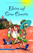 eBook: Elvira auf Gran Canaria