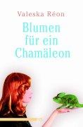 eBook: Blumen für ein Chamäleon