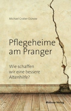 eBook: Pflegeheime am Pranger