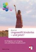 eBook: Ungewollt kinderlos – und jetzt?