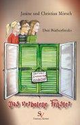 eBook: Drei Bücherfreaks - Das verbotene Fenster