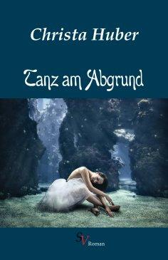 eBook: Tanz am Abgrund