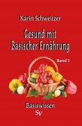 eBook: Gesund mit basischer Ernährung Band 1